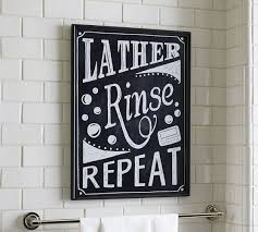 bathroom artwork ideas idea diy lather rinse repeat sign pottery barn wall