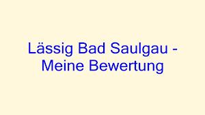 Bad Saulgau Reha Lässig Bad Saulgau Meine Bewertung Youtube
