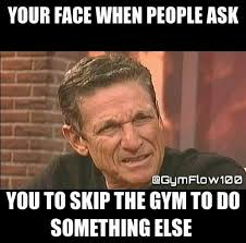 Gym Flow Meme - synergy fitness on twitter mondaymotiviation don t skip the gym