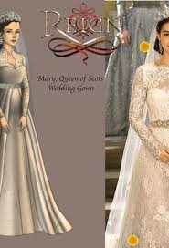 mary queen of scots wedding dresses reign pinterest wedding
