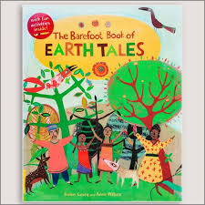 Barefoot Books The Barefoot Book Of Children The Barefoot Book Of Earth Tales Casey