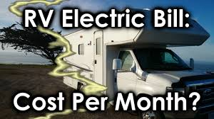 rv electric bill cost per month youtube
