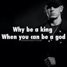 Eminem Rap God Meme - eminem why be a king when you can be a god there s nothing to