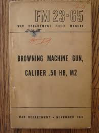 browning machine gun caliber 50 hb m2 field manual fm 23 65
