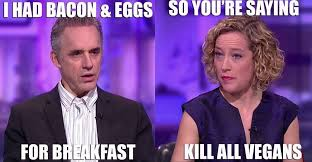 Kathy Meme - jordan peterson interview with cathy newman meme vegan meme