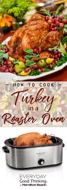 how to cook turkey in a roaster oven for thanksgiving everyday
