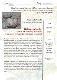 Ottoman Studies by Did Alexander The Great Discover America Humanist Debate In