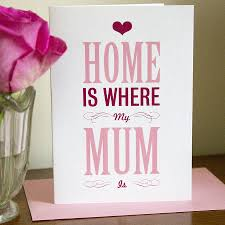 home is where my mum is u0027 mother u0027s day