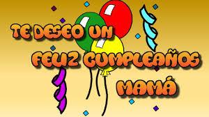 imagenes que digan feliz cumpleaños mami tarjeta virtual animada de feliz cumpleaños mamá youtube