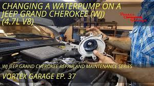 change a water pump on a wj jeep grand cherokee 4 7l full
