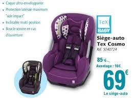 siège auto bébé tex carrefour promotion siège auto tex cosmo tex baby siège voiture