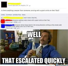 That Escalated Quickly Meme - well that escalated quickly by bakoahmed meme center