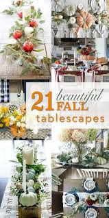 fall table centerpieces 21 beautiful fall table decorations pretty handy girl