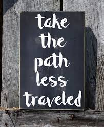 wood sign wall take the path less traveled adventure quote wood sign wall