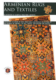 armenian rugs and textiles an overview of examples from four