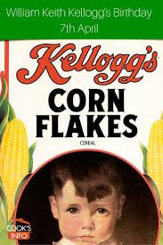 william keith kellogg u0027s birthday