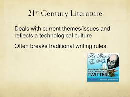 themes in literature in the 21st century the teaching of literature ppt download