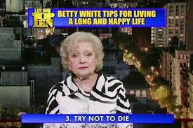 Betty White Memes - these quotes prove the birthday queen betty white is your spirit