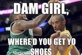 Damn Girl Meme - damn girl where d you get yo shoes funny basketball