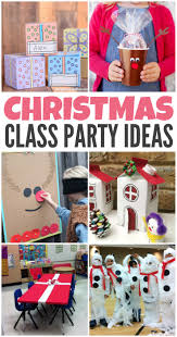 awesome christmas class party ideas ten great ideas for games