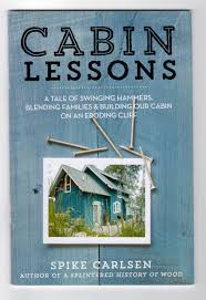 cabin lessons archives spike carlsen