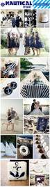 Nautical Appearance 88 Best Nautical Themed Wedding Images On Pinterest Anchor