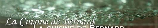 lq cuisine de bernard de la cuisine de bernard