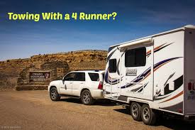 towing a travel trailer with a 6 cyl toyota 4 runner trailer