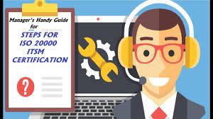 itsm steps for iso 20000 itsm certification manager u0027s handy