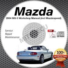 2004 mazda miata mx 5 mazdaspeed service manual cd workshop