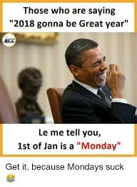 You Suck Memes - 25 best memes about mondays suck mondays suck memes