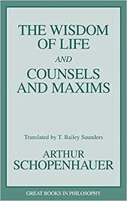 Counsels And Maxims By Arthur Schopenhauer Pdf The Wisdom Of And Counsels And Maxims Great Books In
