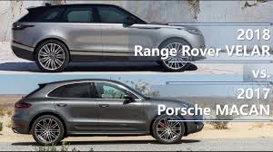 porsche macan length 2018 range rover velar vs 2017 porsche macan technical comparison