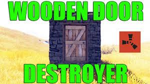 Wooden Door How To Break A Wooden Door In Rust Youtube