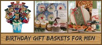 birthday gift baskets for men grab the best birthday gift basket for your