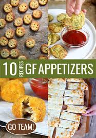 ten gluten free appetizers for game day u2014or any day