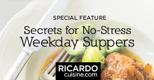 ricardo cuisine francais our best recipes for weekday suppers ricardo