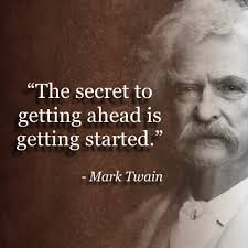 Mark Twain Memes - the secret to getting ahead mark twain famous quotes memes