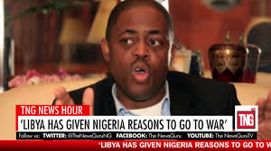news hour libya has given nigeria reasons to go to war says fani