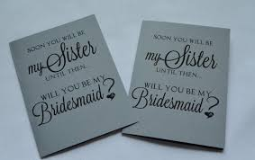 creative bridesmaid invitations soon you will be my bridesmaid card bridesmaid