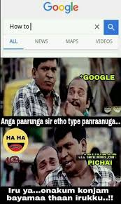Funny Google Memes - funny google search tamil memes collection