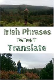 irish phrases that don u0027t translate where is tara