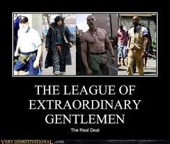 Badass Guy Meme - the league of extraordinary gentlemen very demotivational