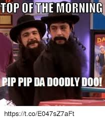 Da Best Memes - 25 best memes about top of the morning top of the morning memes
