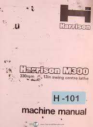 harrison m300 13 in swing centre lathe oeprations maintenance