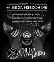 the church of satan celebrates religious freedom day churchofsatan