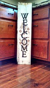 tall welcome sign 9 x 40 reclaimed barn wood by home is a