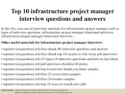 Infrastructure Project Manager Resume The by Top10infrastructureprojectmanagerinterviewquestionsandanswers 150326054305 Conversion Gate01 Thumbnail 4 Jpg Cb U003d1427366645