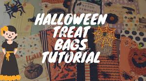 halloween treat bags tutorial youtube