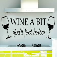 aliexpress com buy wine a bit kitchen vinyl quote wall sticker aliexpress com buy wine a bit kitchen vinyl quote wall sticker decor mural decals home decor for kitchen food store restaurant cup art decal from reliable